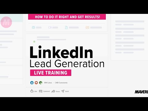 LinkedIn Lead Generation: Live Training Replay