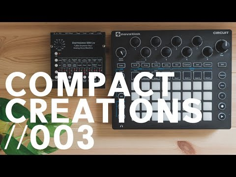 Novation Circuit & LDB-1SE Analog Drum Machine Jam // Compact Creation