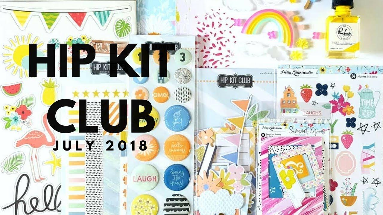 Kits Unboxing Hip Kit Club July 2018 Youtube