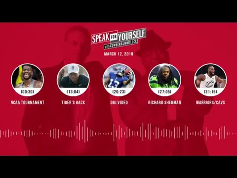 SPEAK FOR YOURSELF Audio Podcast (3.12.18) with Colin Cowherd, Jason Whitlock | SPEAK FOR YOURSELF