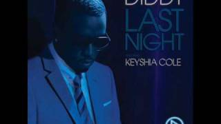P.diddy ft Keyshia Cole - Last night (DJ Rylander remix vs Tocas remix)