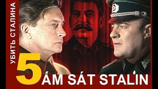 Ám sát Stalin / Kill Stalin - Tập: 5 | Phim tình báo chiến tranh | Star Media (2013)
