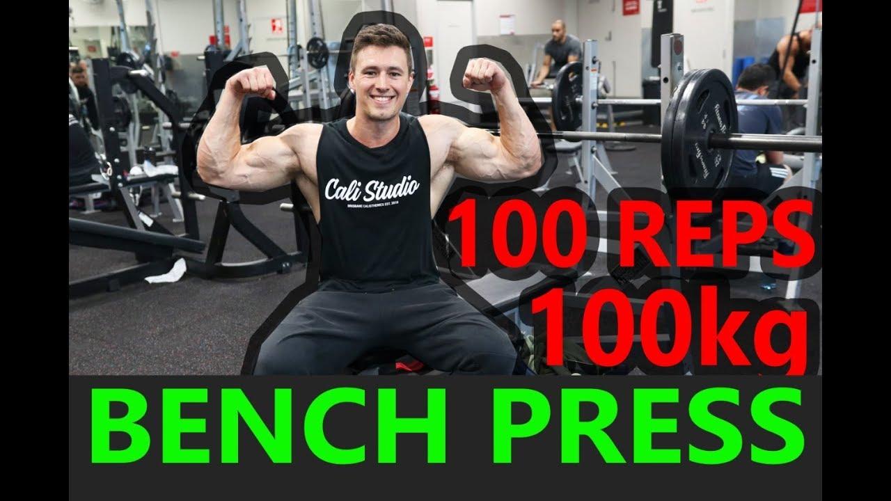 100kg 220lb Bench Press X 100 Reps 91kg