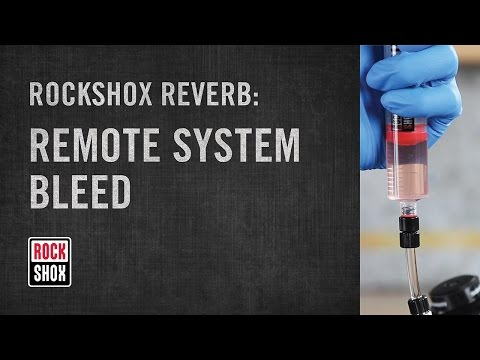 RockShox Reverb and Reverb Stealth Remote System Bleed