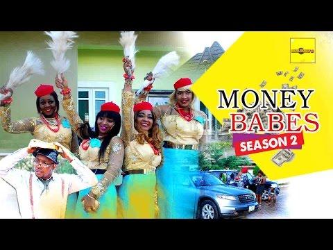 Money Babes 2 - 2016 Latest Nigerian Nollywood Movies