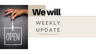 WeWill Weekly Update Jan. 17th