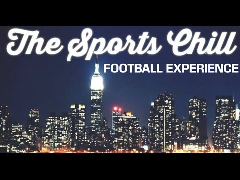 The Sports Chill Football Experience- Episode 6