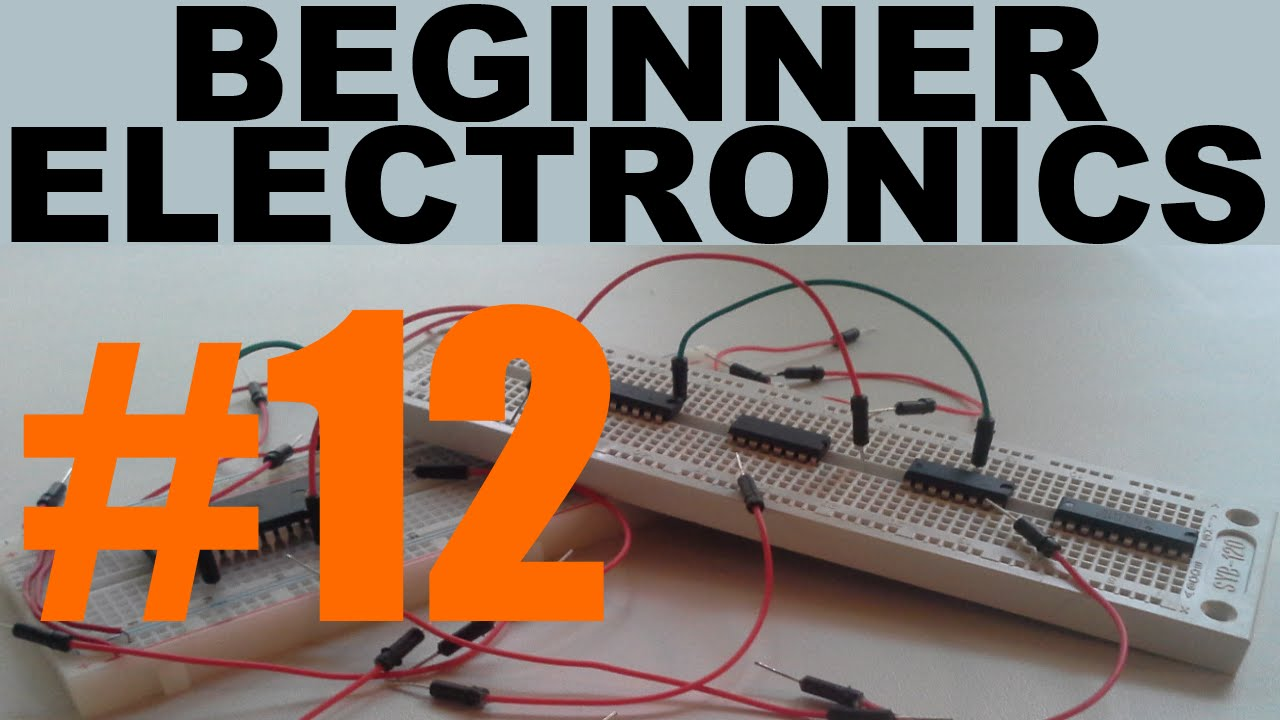 Beginner Electronics - 12 - Schematic Basics