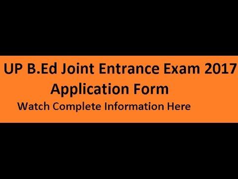 UP B.Ed JEE Admission 2017 Application Form, UP B.Ed Entrance Exam B Ed Application Form In Up on