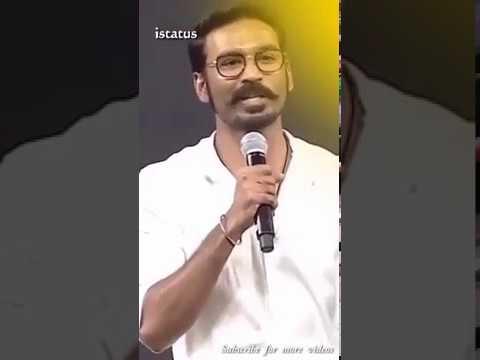 Dhanush motivational speech tamil whatsapp status videos