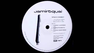 Video Jamiroquai - Space Cowboy (Classic Club Remix) download MP3, 3GP, MP4, WEBM, AVI, FLV Agustus 2017