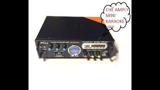 Làm amply karaoke phần 1 sơ đồ và mạch in