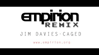 Jim Davies - Caged - empirion remix