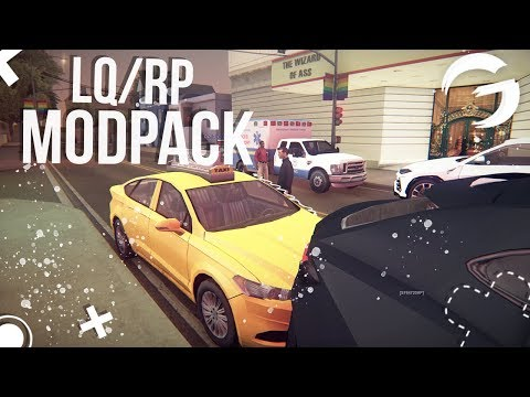 REALISTIC & ROLEPLAY LQ MODPACK FOR GTA SAMP | Enb, Weapons, Skinpack, Carpack, Textures (GAMBIT RP)