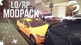 Скачать REALISTIC ROLEPLAY LQ MODPACK FOR GTA SAMP Enb Weapons Skinpack Carpack Textures GAMBIT RP
