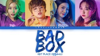 Hot Place - BAD BOX