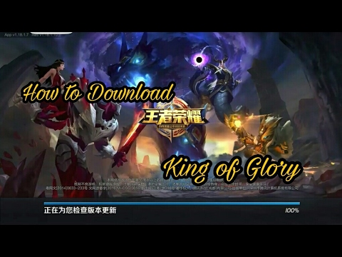How to download 王者荣耀 (King of Glory) for Android Guide! - YouTube How to download 王者荣耀 (King of Glory) for Android Guide!