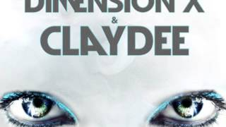 Claydee- Watching Over You feat. Dimension-X