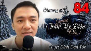 [TẬP 84] TUYỆT ĐỈNH ĐAN TÔN - AUDIO | TIÊU DAO TỬ | Chương 588: Người Trấn Tây Điện đến !