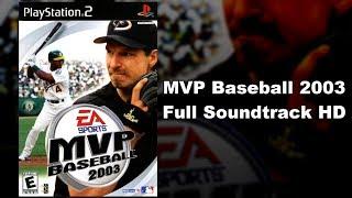 MVP Baseball 2003 - Full Soundtrack HD