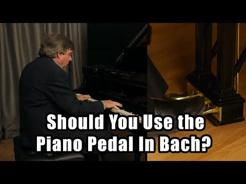Should You Use the Piano Pedal In Bach? Piano Lessons