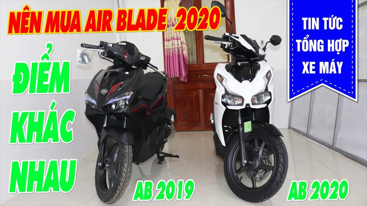 Nên Mua Air Blade 2020 Hay Không? Những Điểm Khác Biệt Giữa Air Blade 2020 Với Air Blade 2019