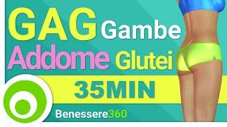 GAG: Gambe, Addominali e Glutei in 35 Minuti - Esercizi per Dimagrire e Tonificare da fare a Casa