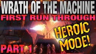 Wrath Of The Machine Heroic - First Run - Part 1 Vosik