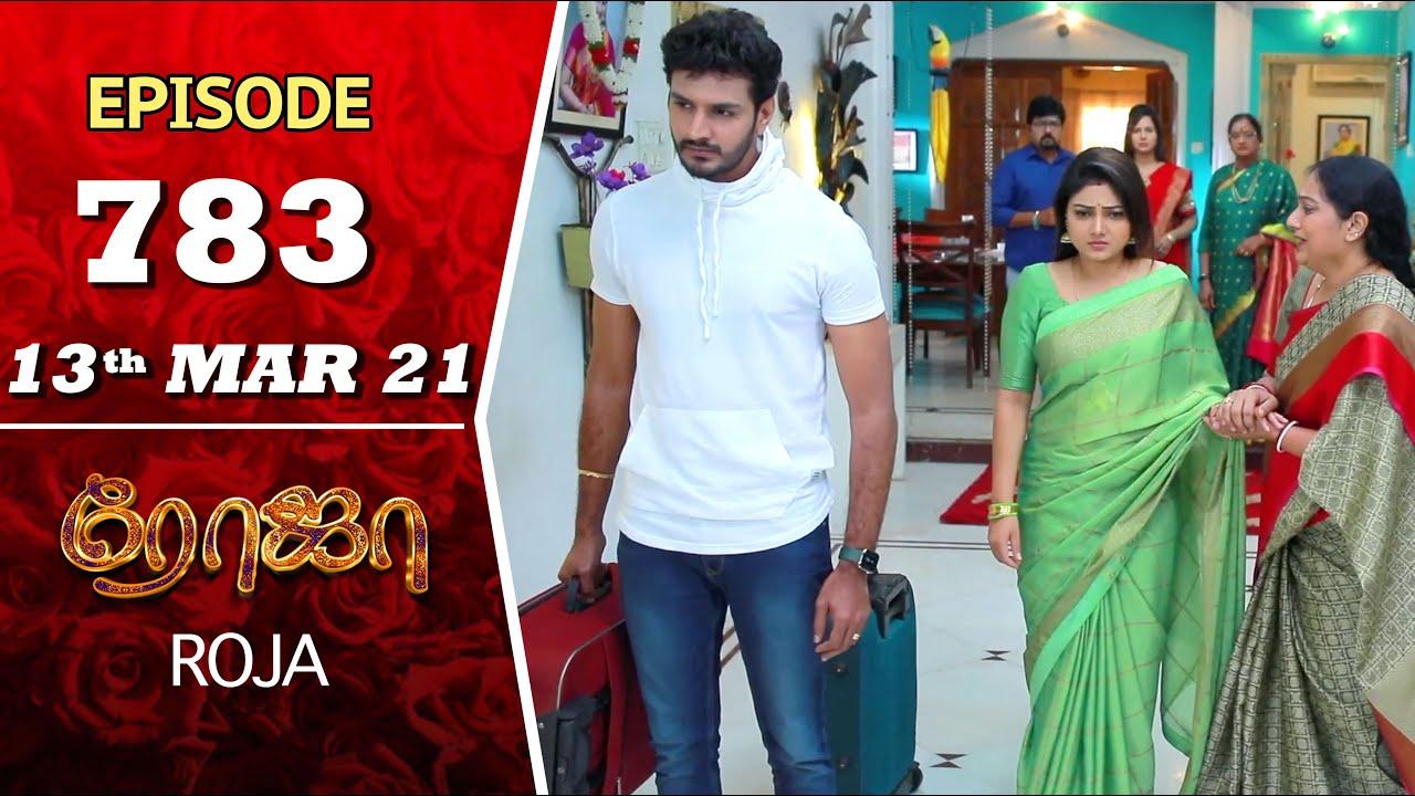 Download ROJA Serial | Episode 783 | 13th Mar 2021 | Priyanka | Sibbu Suryan | Saregama TV Shows Tamil