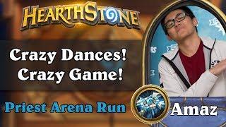 Hearthstone Arena - [Amaz] Crazy Dances! Crazy Game!