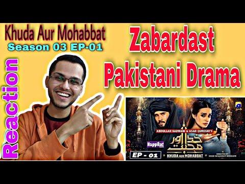 indian-reacts-to-khuda-aur-mohabbat---season-03-ep-01- -har-pal-geo