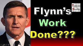 Truthification Chronicles 5/18/2019 Flynn's Work Done???