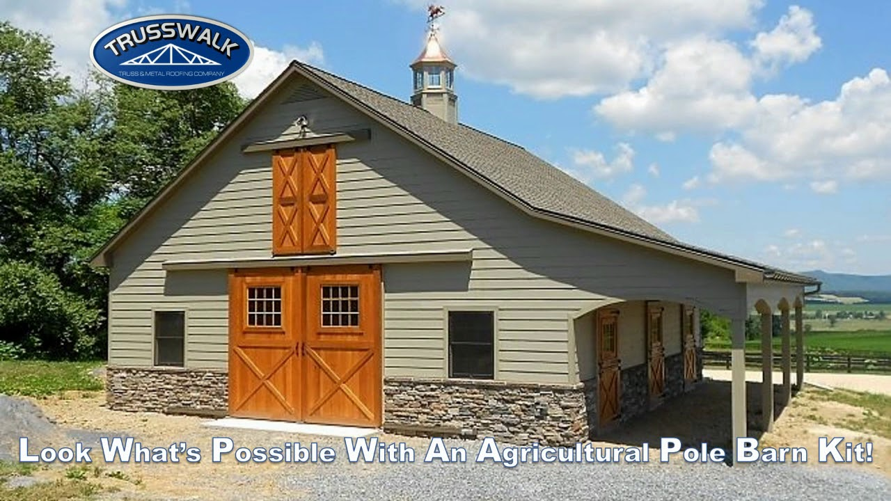 Trusswalk Agricultural Pole Barn Kits For Livestock Equipment More Youtube