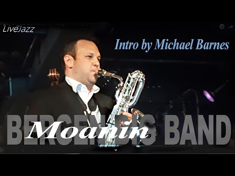 Bergen Big Band /Moanin // Bergen Jazzforum