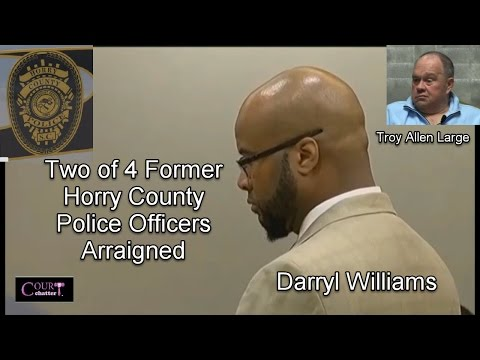 2 of 4 Horry County Police Officers Arraigned 10/04/16