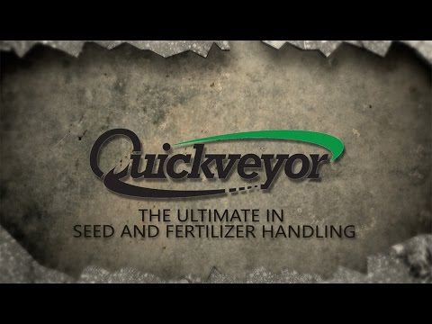 Quickveyor (Official Video 2016) - The Ultimate In Seed And Fertilizer Handling