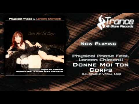 Physical Phase Feat. Loreen Chimenti – Donne Moi Ton Corps (Sandeagle Vocal Mix)