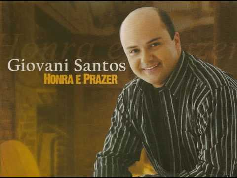 Giovani Santos   'Honra e Prazer'