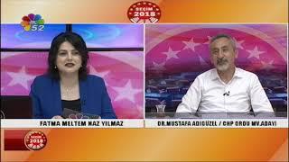 22/06/2018 SEÇİM 2018 - MUSTAFA ADIGÜZEL - CHP ORDU MV. ADAYI