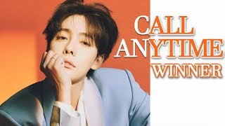 Cover images How would WINNER sing 'CALL ANYTIME' by JINU ft MINO
