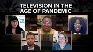 Television in the Age of Pandemic