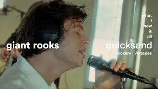 Giant Rooks - What I Know Is All Quicksand (rookery live tapes)