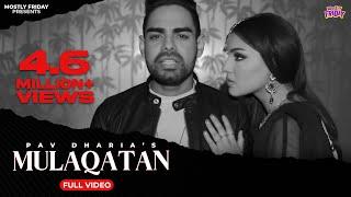 [ Pav Dharia ] Mulaqatan | Mofolactic | Latest Punjabi Song