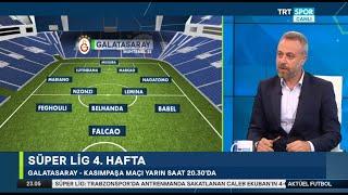 Galatasaray Kasımpaşa Maçı Yorumları, Falcao Oynayacak mı?