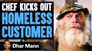 Chef Kicks Out Homeless Customer, What Happens Next Will Shock You | Dhar Mann