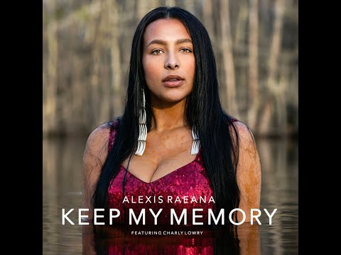 alexis-raeana--keep-my-memory-ft.charly-lowry-(official-music-video)
