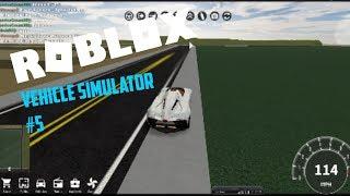 Vehicle Simulator #5 - Roblox