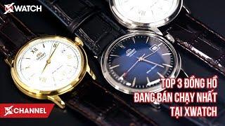 Top 3 đồng hồ đang bán chạy nhất tại Xwatch
