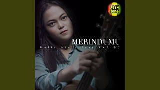 Merindumu (feat. SKA 86)