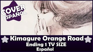 Kimagure Orange Road Fandub Ending 1 TV Spanish by Aya
